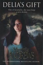 Delia's Gift - Virginia Andrews