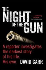 The Night of the Gun - David Carr