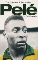 Pele : The Autobiography - Pele