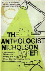 The Anthologist - Nicholson Baker
