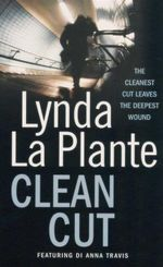 Clean Cut - Lynda La Plante