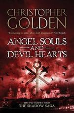 Angel Souls and Devil Hearts : Peter Octavian Series : Book 2 - Christopher Golden
