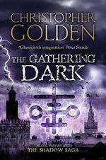 The Gathering Dark : Peter Octavian Series : Book 4 - Christopher Golden