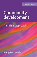 Community Development : A Critical Approach - Margaret Ledwith