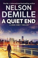 A Quiet End : The John Corey Series: Book 8 - Nelson DeMille