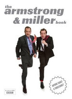 The Armstrong and Miller Book - Alexander Armstrong