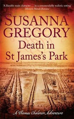 Death in St James's Park : Chaloner's Eighth Exploit in Restoration London - Susanna Gregory