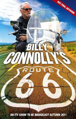 Billy Connolly's Route 66 : The Big Yin on the Ultimate American Road Trip - Billy Connolly