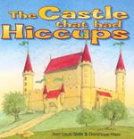 The Castle That Had the Hiccups - Jean-Louise Shille