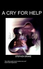 A Cry for Help - Stephen Drake