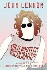 John Lennon : Solo Bootleg Discography
