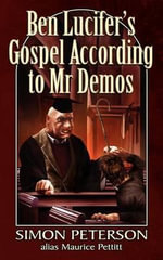 Ben Lucifer's Gospel According to MR Demos - Simon Peterson