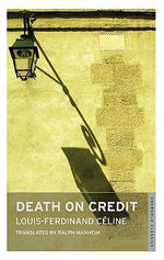 Death on Credit - Louis-Ferdinand Celine