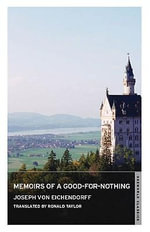 Memoirs of a Good-for-nothing - Joseph von Eichendorff