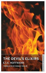 The Devil's Elixirs - E. T. A. Hoffmann