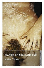 The Diaries of Adam and Eve : With FREE tote bag* - Mark Twain