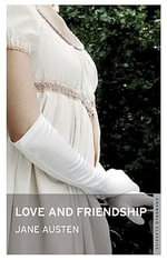 Love and Friendship - With FREE tote bag* : Oneworld Classics Series - Jane Austen