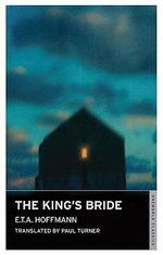 The King's Bride - E.T.A. Hoffman