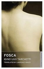 Fosca : With FREE tote bag* - Iginio Ugo Tarchetti
