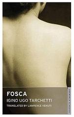 Fosca : Oneworld Classics - Iginio Ugo Tarchetti