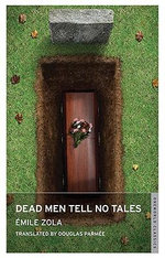 Dead Men Tell No Tales - Emile Zola