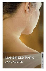 Mansfield Park : Oneworld Classics - Jane Austen