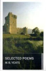 Selected Poems - W. B. Yeats