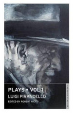 Plays : v. 1 - Luigi Pirandello