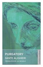 Purgatory : Oneworld Classics - Dante Alighieri