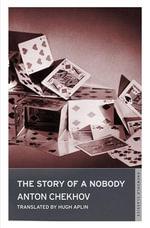 A Story of a Nobody - Anton Chekhov