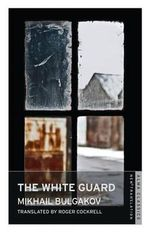 White Guard - Mikhail Bulgakov