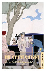 The Great Gatsby : With FREE tote bag* - Scott F. Fitzgerald