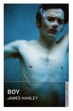 Boy : Alma Classics - James Hanley