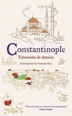 Constantinople : Great Journeys - Edmondo De Amicis