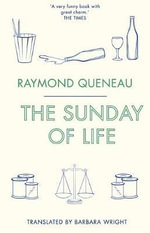 The Sunday of Life - Raymond Queneau