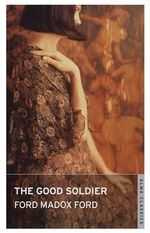 The Good Soldier : With FREE tote bag* - Ford Madox Ford