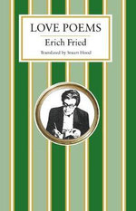 Love Poems - Erich Fried