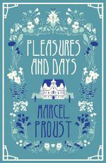 Pleasures and Days : With FREE tote bag* - Marcel Proust