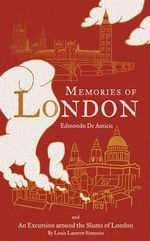 Memories of London - Edmondo De Amicis