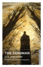 The Sand Man - E. T. A. Hoffmann