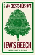 The Jew's Beech : With FREE tote bag* - Annette Von Droste-Hulshoff