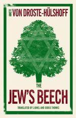 The Jew's Beech - Annette Von Droste-Hulshoff
