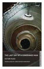 The Last Day of a Condemned Man - Victor Hugo