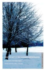 Winter Notes on Summer Impressions : With FREE tote bag* - Fyodor Dostoyevsky