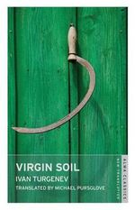 Virgin Soil - Ivan Turgenev