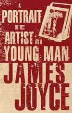 The Portrait of the Artist as a Young Man - Joyce James