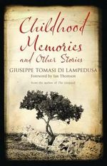 Childhood Memories and Other Stories - Giuseppe Tomasi di Lampedusa