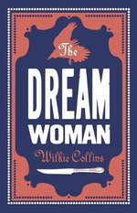 The Dream Woman - Wilkie Collins