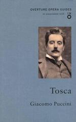 Tosca : Oneworld Classics Overture - Giacomo Puccini