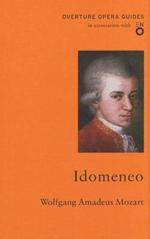 Idomeneo : Oneworld Classics Overture - Wolfgang Amadeus Mozart